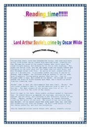 Reading time!!! OSCAR WILDE´s Lors Arthur Savile´s CRIME  (Excerpt from Chapter II) - reading & vocabulary activities. DETECTIVE SEMANTIC FIELD (3 pages - COMPLETE KEY included)