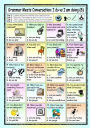English Worksheets: Grammar Meets Conversation: I do vs I�m doing (8) - Asking for Information