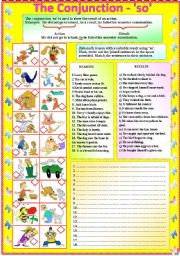 English Worksheets: The Conjunction - �so� with B/W and answer key **editable