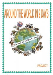 English Worksheet: AROUND THE WORLD IN 9 DAYS project
