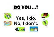 DO YOU...?