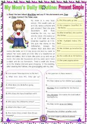 English Worksheets: My Mom�s Daily Routine:  Simple Present