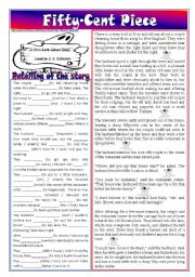 English Worksheets: Fifty-cent piece � retelling of the story (reported speech, past simple, relative / objective pronouns, modals, etc.) *editable