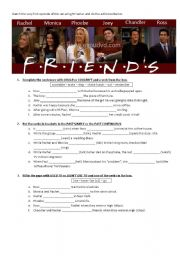 English Worksheet: FRIENDS  - TV SERIES --> to practise some grammar
