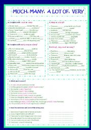 English Worksheet: MUCH , MANY, A LOT OF, VERY