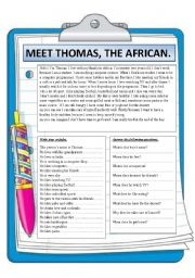English Worksheets: MEET THOMAS THE AFRICAN . READING COMPREHENSION.