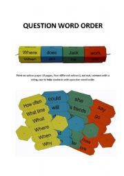 English Worksheet: QUESTION WORD ORDER (game or tool) 4 pages