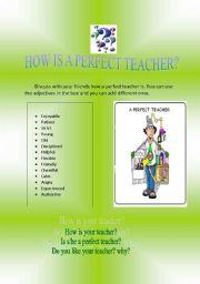 HOW IS A PERFECT TEACHER?
