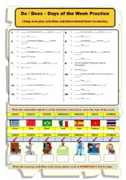 English Worksheet: DO_DOES - days of  the week, everyday activities & international food vocabulary