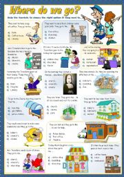 English Worksheets: WHERE DO WE GO?