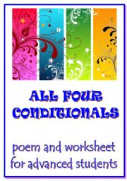 English Worksheets: ALL 4 CONDITIONALS - a poem and a worksheet