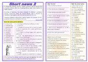 English Worksheet: Short news 2 - comprehension + vocabulary (4 types of exercises) ***fully editable