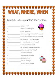 English Worksheet: What, Where, When