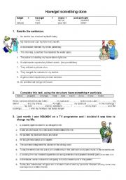 English Worksheet: HAVE/GET SOMETHING DONE