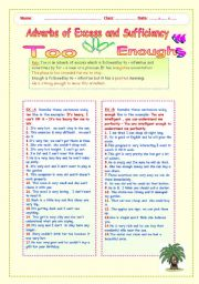 English Worksheets: ADVERBS OF EXCESS AND SUFFICIENCY. TOO AND ENOUGH.