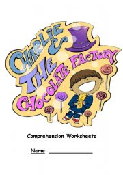 English Worksheet: Charlie and the Chocolate factory - Comprehension Chapter 1