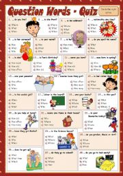 English Worksheets: QUESTION WORDS - Quiz