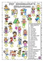 English Worksheet: MY CLASSMATE�S ACTIVITIES