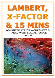 English Worksheet: ADAM LAMBERT, THE X-FACTOR AND 15MINS OF FAME - ws with lyrics and additional reading