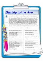 English Worksheets: Our trip to the river. Reading comprehension.