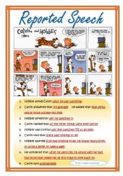 English Worksheet: Reported speech in context (based on comic strip Calvin and Hobbes) Students?version is on page 2.