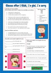 English Worksheets: Clauses after I think, I�m glad, I�m sorry