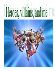 English Worksheets: Heroes, Villains, and Me