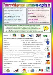 English Worksheet: Future present continuous or going to