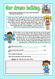 English Worksheets: OUR DREAM HOLIDAY (Reading-Writing Activity)