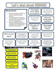 English Worksheet: Let`s chat about HEROES