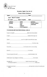 English worksheet: Present Perfect Continuous Evaluation