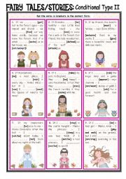 Fairy Tales/Stories (26) Conditional Sentences Type II