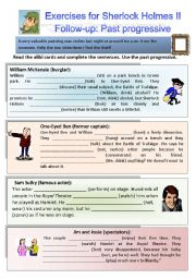 English Worksheet: A case for Sherlock Holmes II - Follow up. Exercises on the past progressive