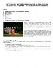 English Worksheet: DIFFERENCES BETWEEN AMERICAN AND BRITISH ENGLISH FRIENDS, THE TV SERIES � THE ONE WITH ROSS� WEDDING