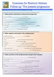 English Worksheets: Sherlock Holmes case XXVI Follow-up: Exercises on the present progressive