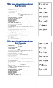 English Worksheet: WE ARE THE CHAMPIONS. SONG by queen  PRESENT PERFECT