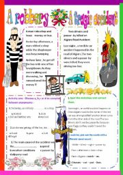 English Worksheets: A robbery and a tragic accident
