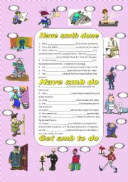 English Worksheet: Have something done/Have somebody do/Get somebody to do