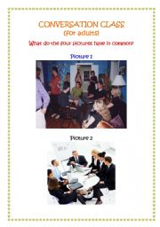 English Worksheets: CONVERSATION CLASS (FOR ADULTS)