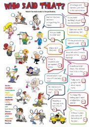 English Worksheet: Who said that? (B&W + KEY included)