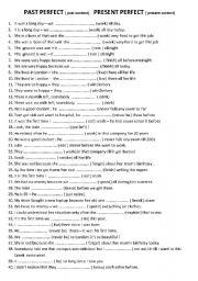 PAST PERFECT PRESENT PERFECT 40 sentences