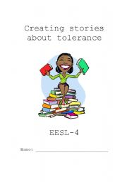 English Worksheet: Creating stories about tolerance