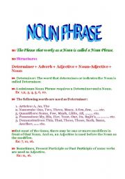 English Worksheet: NOUN PHRASE-- HOW TO FIND OUT THE PARTS OF SPEECH IN A NOUN PHRASE & TO WRITE A CORRECT NOUN PHRASE