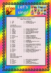 English Worksheet: GLEE SERIES � SONGS FOR CLASS! S01E11 � PART 2/2 � TWO SONGS � FULLY EDITABLE WITH KEY!