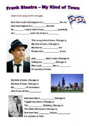English Worksheet: Frank Sinatra - My Kind of Town (Chicago) and short biography
