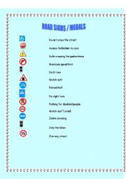 English Worksheet: Road signs / modals