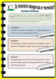 English Worksheet: Is television dangerous or harmless?  Guided writing