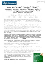 English Worksheets: How are �scum,� �sludge,� �slush,� �slime,� �ooze,� �muck,� �mire,� �goo,� and �gunk� different?