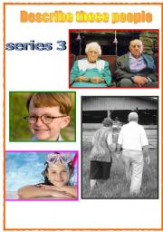 English Worksheet: DESCRIBING AND COMPARING PEOPLE - photo prompts PART 3 (old and young)