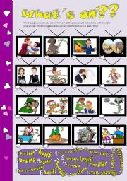 English Worksheets: * * * What�s on??   * * *  -matching activity, speaking